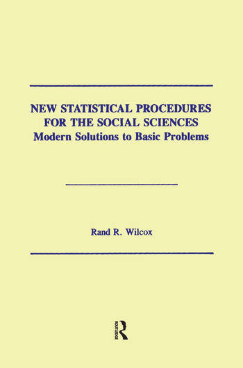 New Statistical Procedures for the Social Sciences Modern Solutions To Basic Problems book cover