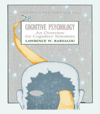 Cognitive Psychology An Overview for Cognitive Scientists book cover