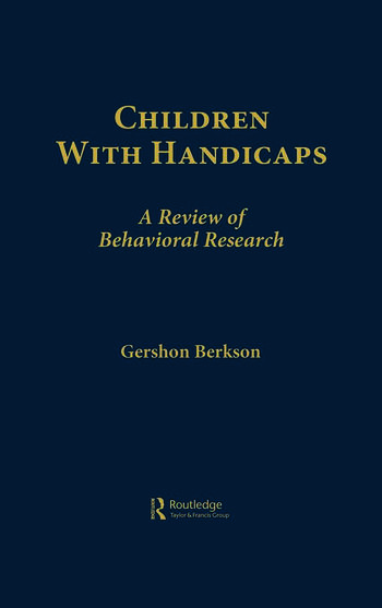 Children With Handicaps A Review of Behavioral Research book cover