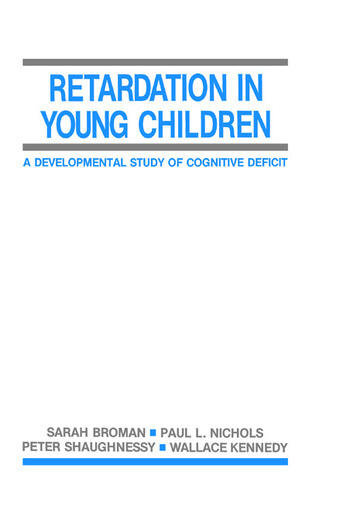 Retardation in Young Children A Developmental Study of Cognitive Deficit book cover