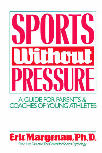 Sports Without Pressure A Guide for Parents and Coaches of Young Athletes book cover