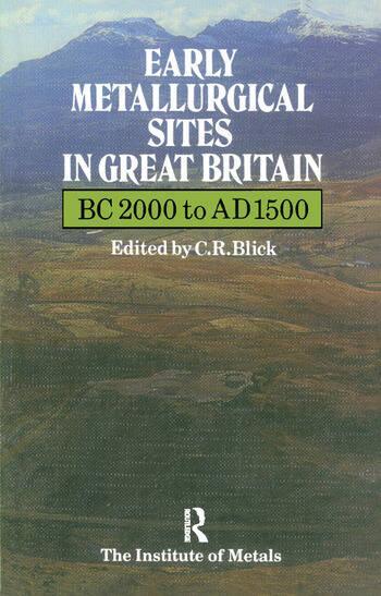 Early Metallurgical Sites in Great Britain book cover
