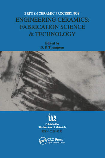 Engineering Ceramics Fabrication Science and Technology book cover