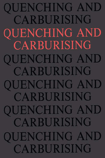 Quenching and Carburising Proceedings of the 3rd International Seminar of the International Federation for Heat Treatment (Melbourne, 1991) book cover