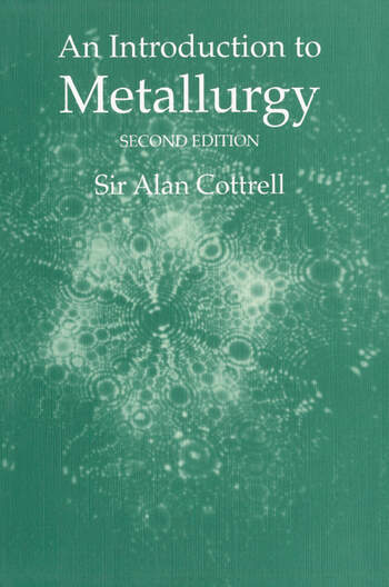 An Introduction to Metallurgy, Second Edition book cover