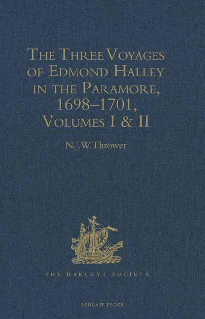 The Three Voyages of Edmond Halley in the Paramore, 1698–1701 Volumes I & II book cover
