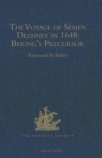 The Voyage of Semen Dezhnev in 1648 Bering's Precursor book cover