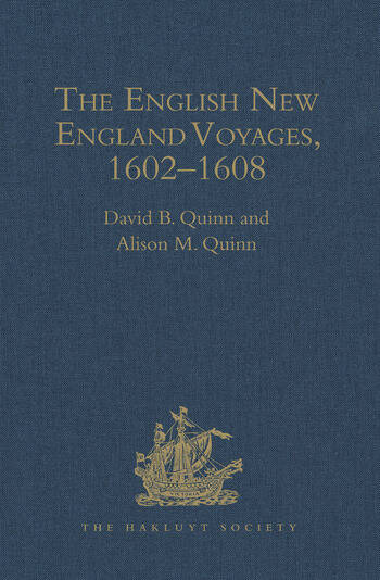 The English New England Voyages, 1602–1608 book cover