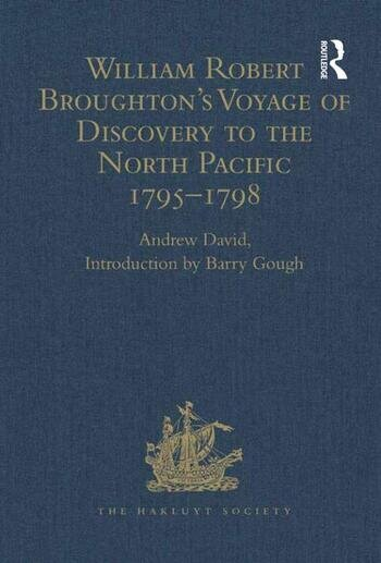 William Robert Broughton's Voyage of Discovery to the North Pacific 1795-1798 book cover