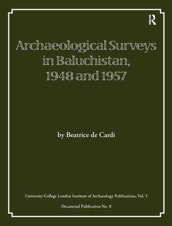 Archaeological Surveys in Baluchistan, 1948 and 1957 book cover