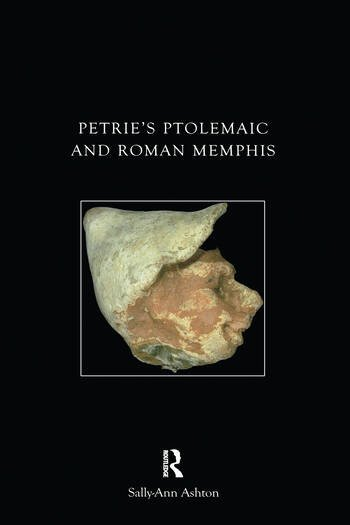 Petrie's Ptolemaic and Roman Memphis book cover