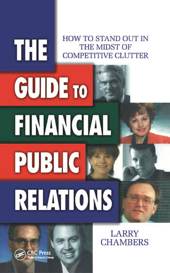 The Guide to Financial Public Relations How to Stand Out in the Midst of Competitive Clutter book cover