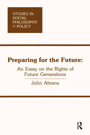 Preparing for the Future An Essay on the Rights of Future Generations book cover