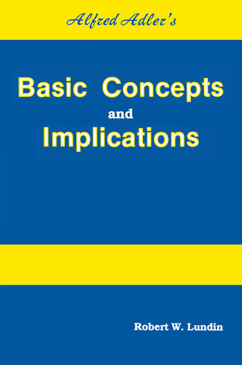 Alfred Adler's Basic Concepts And Implications book cover