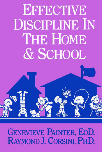 Effective Discipline In The Home And School book cover