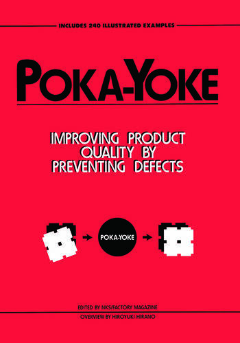 Poka-Yoke Improving Product Quality by Preventing Defects book cover