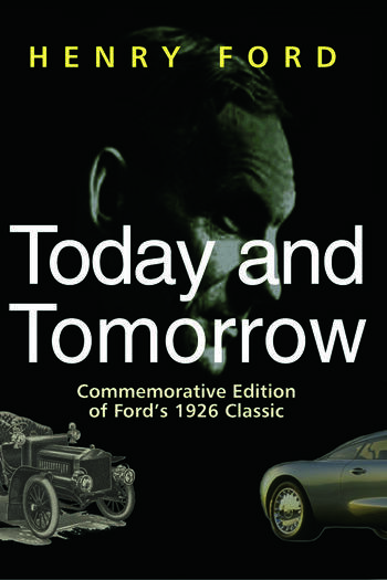 Today and Tomorrow Commemorative Edition of Ford's 1926 Classic book cover