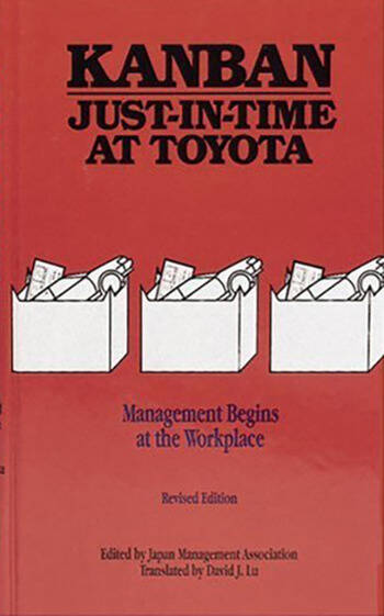 Kanban Just-in Time at Toyota Management Begins at the Workplace book cover