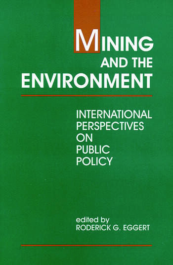 Mining and the Environment International Perspectives on Public Policy book cover