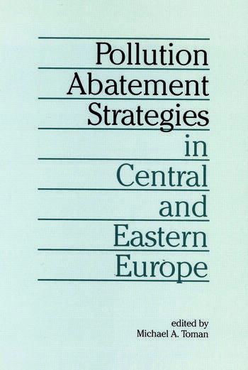 Pollution Abatement Strategies in Central and Eastern Europe book cover
