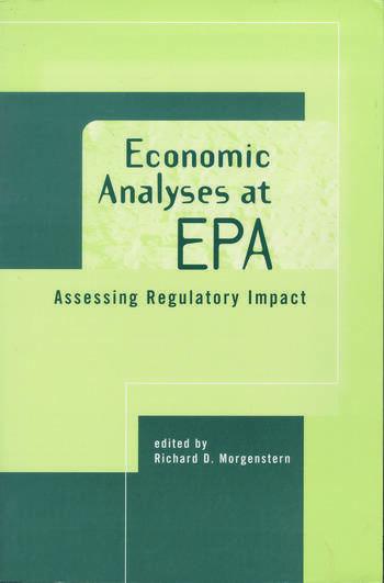 Economic Analyses at EPA Assessing Regulatory Impact book cover