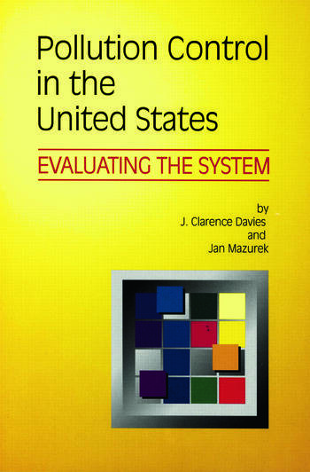 Pollution Control in United States Evaluating the System book cover