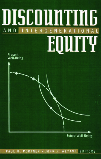 Discounting and Intergenerational Equity book cover