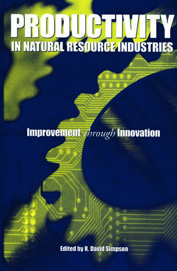 Productivity in Natural Resource Industries Improvement through Innovation book cover
