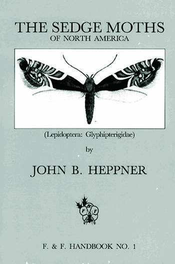 Sedge Moths of North America, The (Lepidoptera Glyphipterigidae) book cover