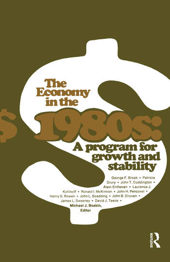 The Economy in the 1980s A Program for Growth Stability book cover