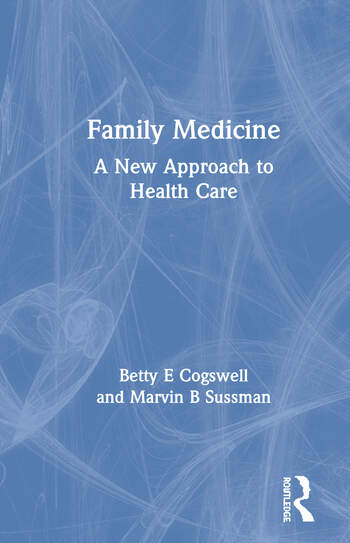 Family Medicine A New Approach to Health Care book cover