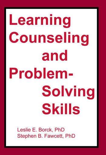 Learning Counseling and Problem-Solving Skills book cover
