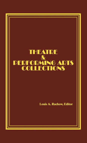 Theatre and Performing Arts Collections book cover