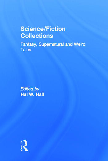 Science/Fiction Collections Fantasy, Supernatural and Weird Tales book cover