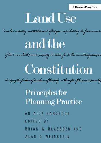 Land Use and the Constitution Principles for Planning Practice book cover