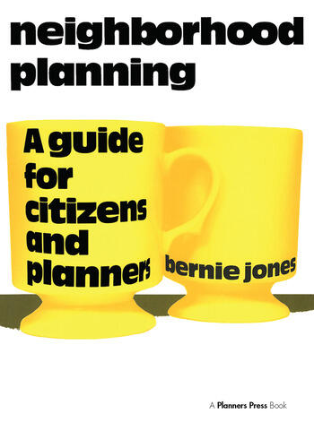 Neighborhood Planning A Guide for Citizens and Planners book cover