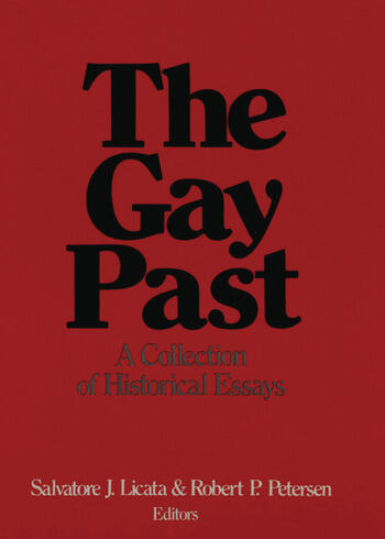 The Gay Past A Collection of Historical Essays book cover