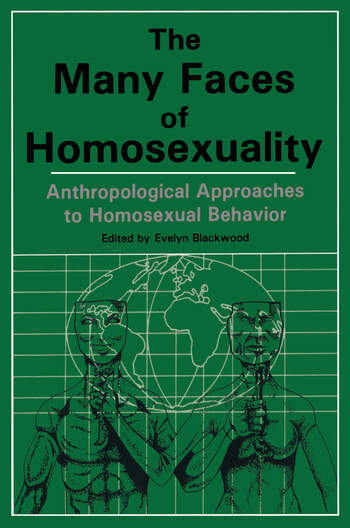 Many Faces Of Homosexuality: Anthropological Approaches To Homosexual book cover