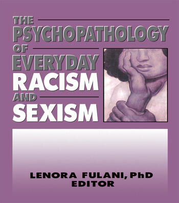 The Psychopathology of Everyday Racism and Sexism book cover