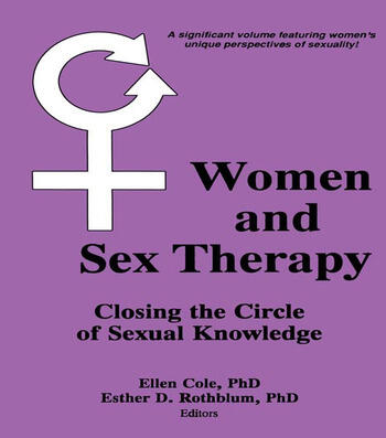 Women and Sex Therapy Closing the Circle of Sexual Knowledge book cover