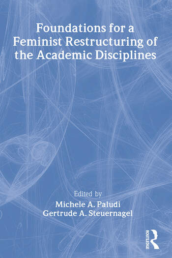 Foundations for a Feminist Restructuring of the Academic Disciplines book cover
