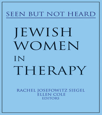 Jewish Women in Therapy Seen But Not Heard book cover