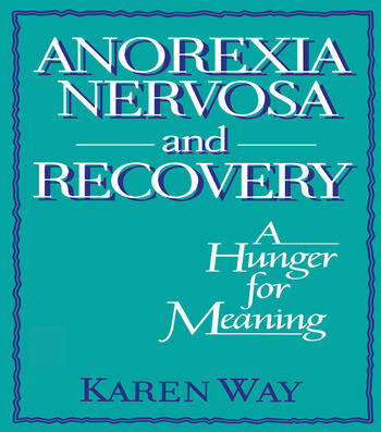 Anorexia Nervosa and Recovery A Hunger for Meaning book cover