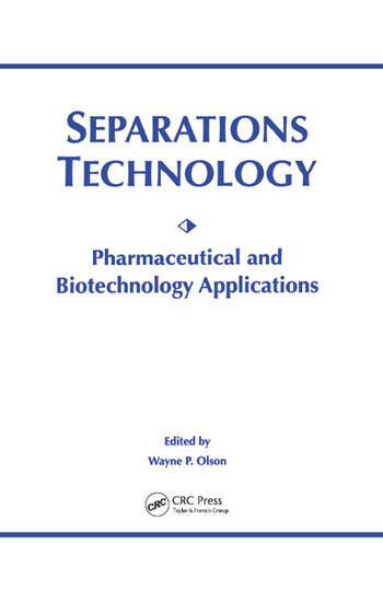 Separations Technology Pharmaceutical and Biotechnology Applications book cover