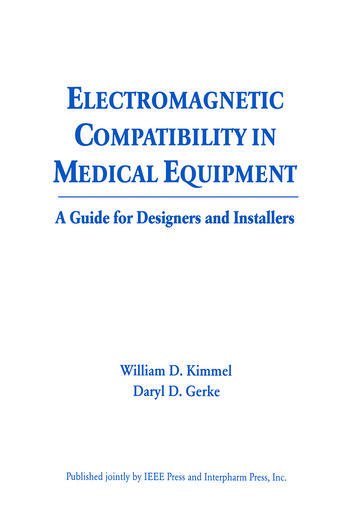 Electromagnetic Compatibility in Medical Equipment A Guide for Designers and Installers book cover