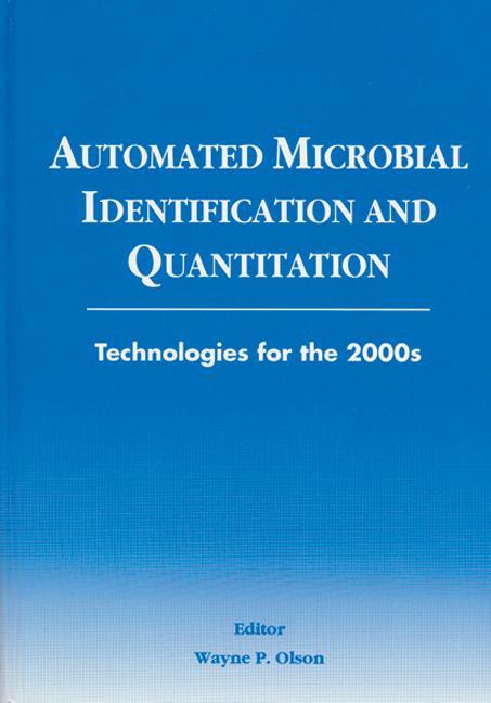 Automated Microbial Identification and Quantitation Technologies for the 2000s book cover