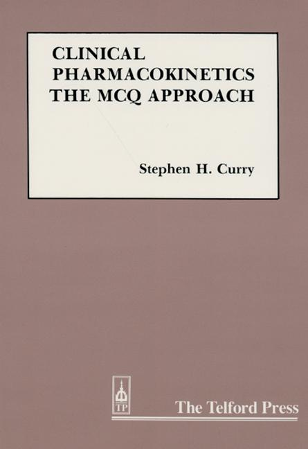 Clinical Pharmacokinetics The MCQ Approach book cover
