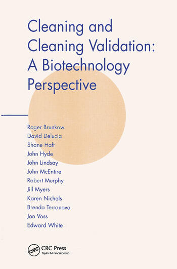Cleaning and Cleaning Validation A Biotechnology Perspective book cover