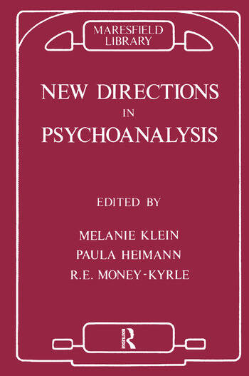 New Directions in Psychoanalysis The Significance of Infant Conflict in the Pattern of Adult Behaviour book cover