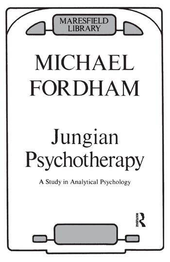 Jungian Psychotherapy A Study in Analytical Psychology book cover